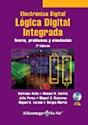 ELECTRONICA DIGITAL LOGICA DIGITAL INTEGRADA TEORIA PRO  BLEMAS Y SIMULACION (2 EDICION)