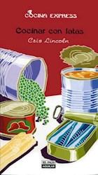 Libro Cocinar con latas (Cocina Express)