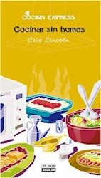 Libro Cocinar sin humos (Cocina Express)