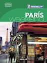 PARIS WEEK-END (GUIA VERDE CON PLANO DESPLEGABLE) (MICHELIN 2016) (BOLSILLO) (RUSTICA)