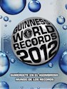 Libro GUINNESS WORLD RECORDS 2012