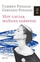 HOY CAVIAR MAÑANA SARDINAS (CARTONE)