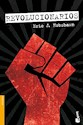 REVOLUCIONARIOS (COLECCION HISTORIA) (BOLSILLO)