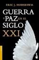 GUERRA Y PAZ EN EL SIGLO XXI (COLECCION HISTORIA 3357) (BOLSILLO)