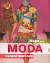 Libro MAPA DE LA MODA CONTEMPORANEA (RUSTICO)