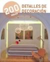 DETALLES DE DECORACION (200 IDEAS)