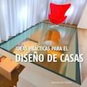 IDEAS PRACTICAS PARA EL DISEÑO DE CASAS