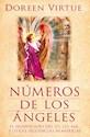 NUMEROS DE LOS ANGELES EL SIGNIFICADO DEL 111 123 444 Y OTRAS SECUENCIAS NUMERICAS (BOLSILLO)