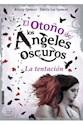 OTOÑO DE LOS ANGELES OSCUROS LA TENTACION (COLECCION SEDA JUVENIL) (CARTONE)