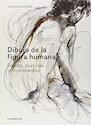 DIBUJO DE LA FIGURA HUMANA GESTOS POSTURAS Y MOVIMIENTO  S (CARTONE) (ILUSTRADO)