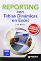 REPORTING CON TABLAS DINAMICAS EN EXCEL (CONTABILIDAD Y CONTROL) (CON SOFTWARE ADICIONAL) (RUSTICA)