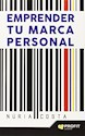 EMPRENDER TU MARCA PERSONAL (RUSTICA)