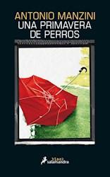 UNA PRIMAVERA DE PERROS (SERIE BLACK) (RUSTICO)