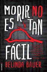 Libro MORIR NO ES TAN FACIL (RUSTICO)