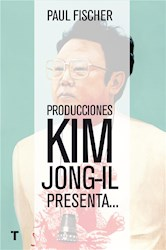 Libro Producciones Kim Jong-Il presenta...