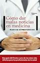 COMO DAR MALAS NOTICIAS EN MEDICINA (COLECCION ACTUAL) (RUSTICA)
