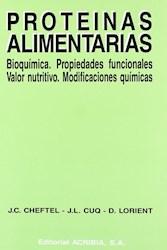PROTEINAS ALIMENTARIAS BIOQUIMICA PROPIEDADES FUNCIONAL ES VALOR NUTRITIVO MODIFICACIONES QUIMICAS