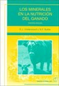 MINERALES EN LA NUTRICION DEL GANADO (3 EDICION) (RUSTICA)
