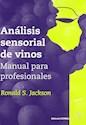 ANALISIS SENSORIAL DE VINOS MANUAL PARA PROFESIONALES (RUSTICA)