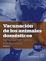 VACUNACION DE LOS ANIMALES DOMESTICOS (2 EDICION) (RUSTICA)