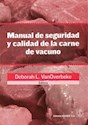 MANUAL DE SEGURIDAD Y CALIDAD DE LA CARNE (RUSTICA)