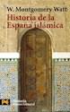 HISTORIA DE LA ESPAÑA ISLAMICA (HISTORIA)(LIBRO DE BOLSILLO H4194)(RUSTICA)