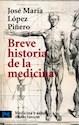 BREVE HISTORIA DE LA MEDICINA  (MEDICINA Y SALUD CT2702  )