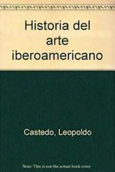HISTORIA DEL ARTE IBEROAMERICANO (2 TOMOS CARTONE)