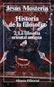 HISTORIA DE LA FILOSOFIA 2 LA FILOSOFIA ORIENTAL ANTIGUA (ALIANZA LB987)