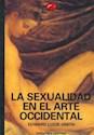 SEXUALIDAD EN EL ARTE OCCIDENTAL (MUNDO DEL ARTE) (RUSTICA)
