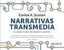 NARRATIVAS TRANSMEDIA CUANDO TODOS LOS MEDIOS CUENTAN (2 EDICION) (RUSTICA)