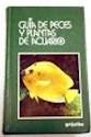 PECES Y PLANTAS DE ACUARIO (GUIAS DE LA NATURALEZA)(CAR  TONE)