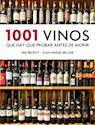 1001 VINOS QUE HAY QUE BEBER ANTES DE MORIR (ILUSTRADO) (RUSTICA)