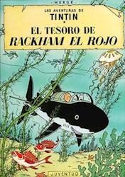 Libro TINTIN - EL TESORO DE RACKHAM EL ROJO (TB)