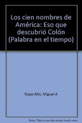 Libro CIEN NOMBRES DE AMERICA, LOS