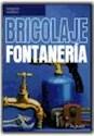 BRICOLAJE FONTANERIA (COLECCION BRICOLAJE)