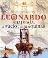 ATLAS ILUSTRADO DE LEONARDO ANATOMIA EL VUELO Y LAS MAQUINAS (CARTONE) (ILUSTRADO)