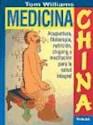 MEDICINA CHINA ACUPUNTURA FITOTERAPIA NUTRICION CHIGONG