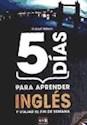 5 DIAS PARA APRENDER INGLES Y VIAJAR EL FIN DE SEMANA