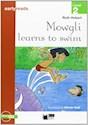 MOWGLI LEARNS TO SWIM (BLACK CAT LEVEL 2) (C/CD)