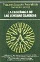 ENSEÑANZA DE LAS LENGUAS CLASICAS (TRATADO DE EDUCACION  PERSONALIZADA 22)