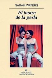 LUSTRE DE LA PERLA (PANORAMA DE NARRATIVAS 561)