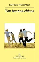 Libro TAN BUENOS CHICOS (COLECCION PANORAMA DE NARRATIVAS)