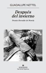Libro DESPUES DEL INVIERNO (PREMIO HERRALDE DE NOVELA) (COLECCION NARRATIVAS HISPANICAS)