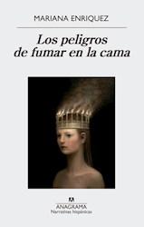 PELIGROS DE FUMAR EN LA CAMA (COLECCION NARRATIVAS HISPANICAS 580) (RUSTICA)