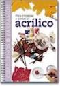 Libro PARA EMPEZAR A PINTAR AL ACRILICO (CUADERNOS)(CARTONE) (4)