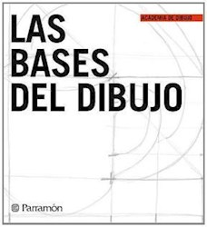 BASES DEL DIBUJO (ACADEMIA DE DIBUJO) (CARTONE)