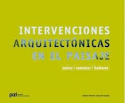 INTERVENCIONES ARQUITECTONICAS EN EL PAISAJE (RUSTICO)