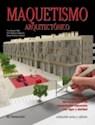 MAQUETISMO ARQUITECTONICO (COLECCION ARTES Y OFICIOS) (CARTONE)