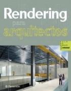 RENDERING PARA ARQUITECTOS (ENCUADERNADO) (AULA DE DIBUJO PROFESIONAL)